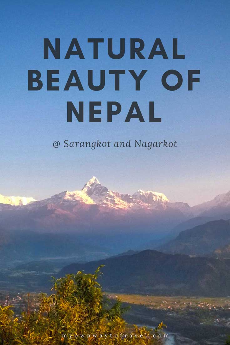Ultimate Natural Beauty of Nepal in Sarangkot and Nagarkot