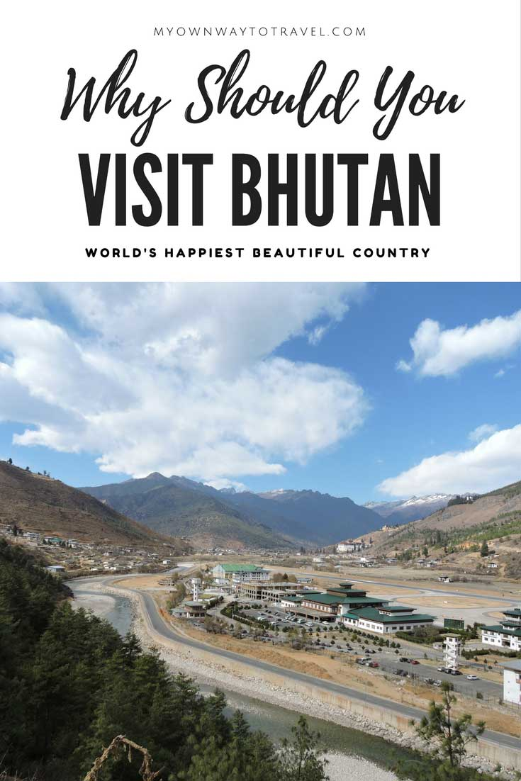 Top Seven Reasons Why You Should Visit Bhutan