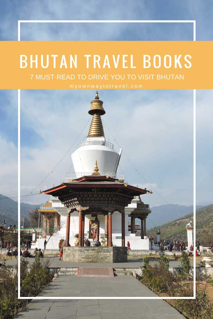 Must-Read Travel Books on Bhutan