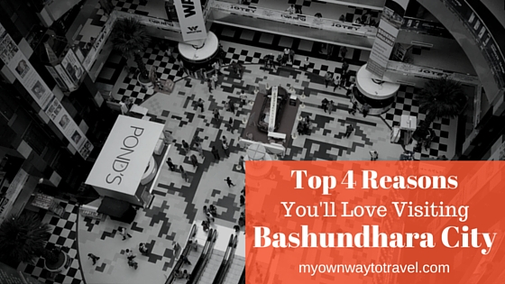 Top 4 Reasons You'll Love Visiting Bashundhara City