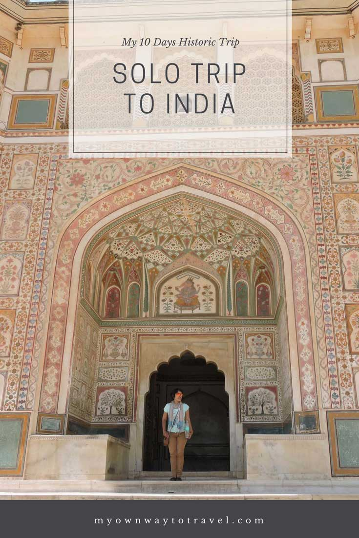 10 Days Solo Trip To India