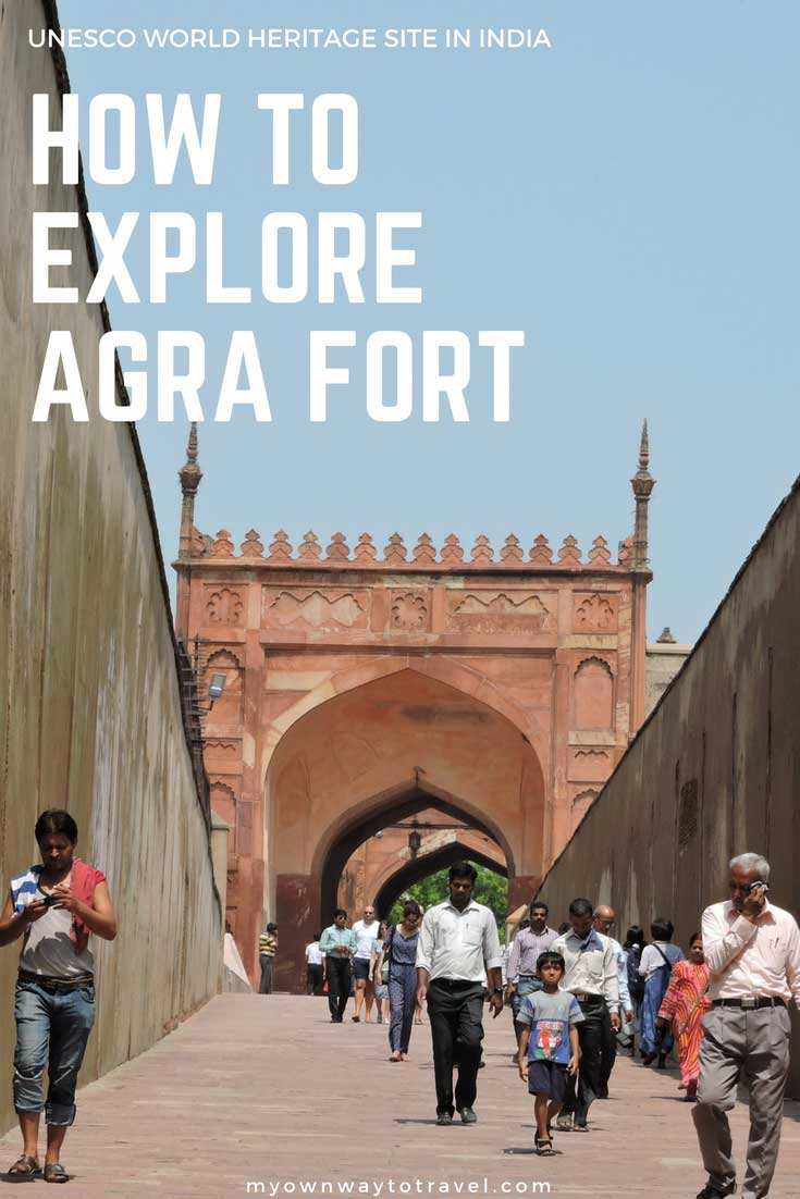 How To Explore Agra Fort in India