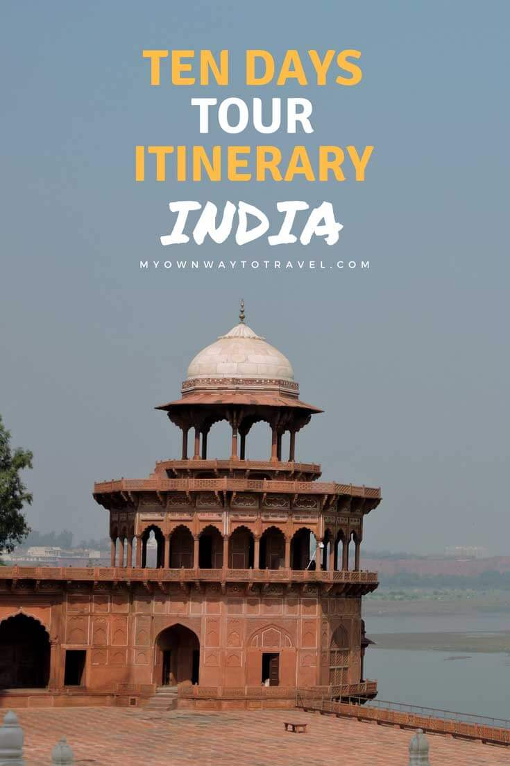 India Tour Itinerary For 10 Days