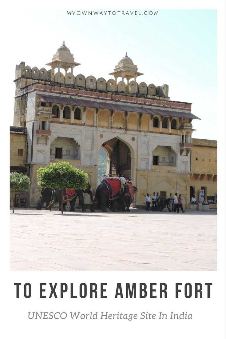 To Explore Amber Fort UNESCO World Heritage Site In India
