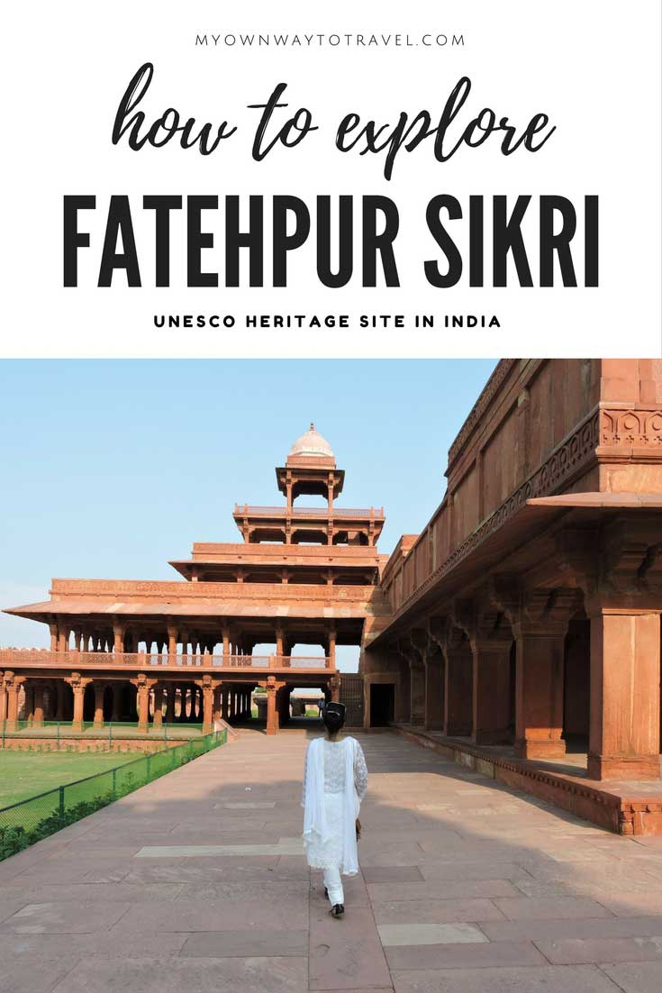 Top Tourist Attractions of UNESCO World Heritage Site Fatehpur Sikri