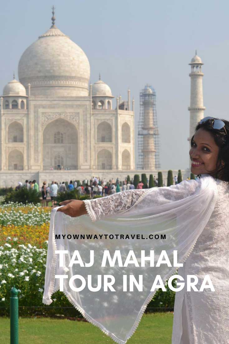 How To Explore Taj Mahal in Agra
