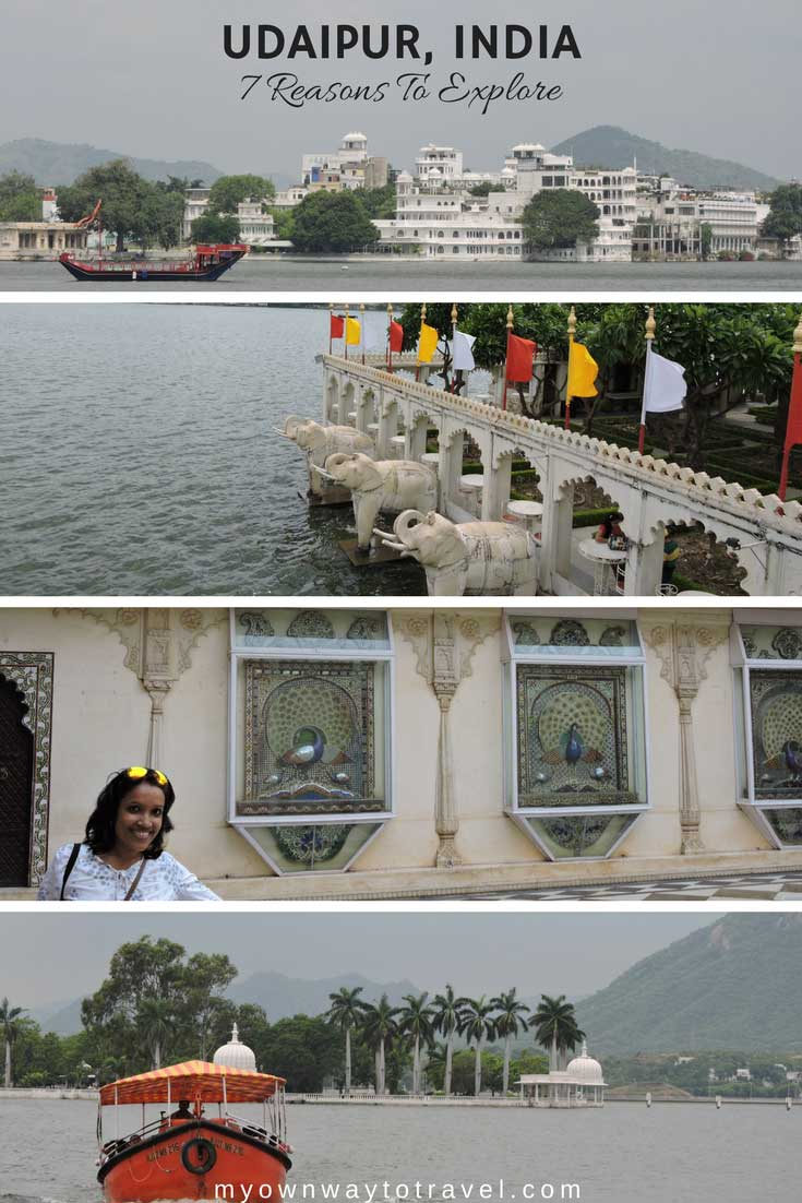 Top 7 Reasons To Explore the City of Lakes Udaipur in Rajasthan