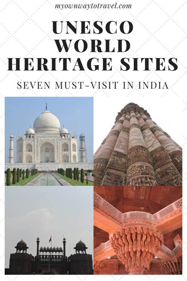 UNESCO Cultural World Heritage Sites in India