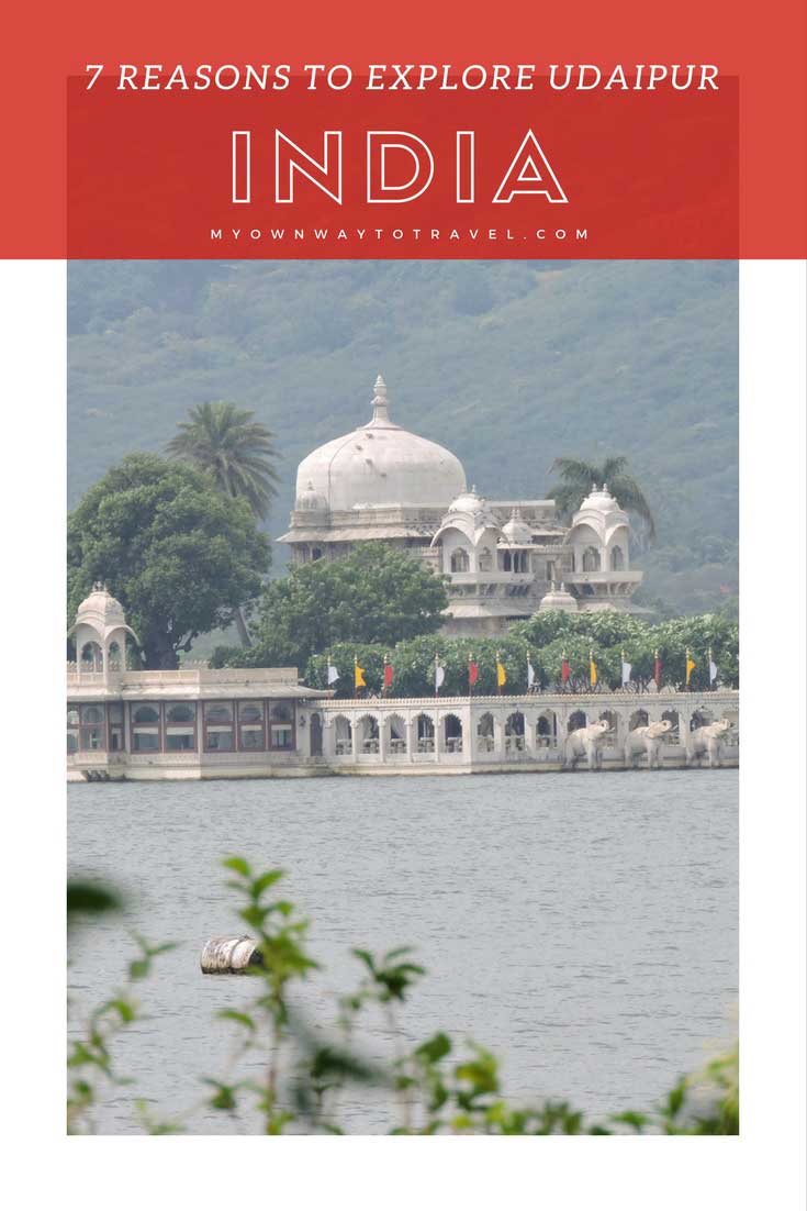 Top 7 Reasons To Explore Udaipur