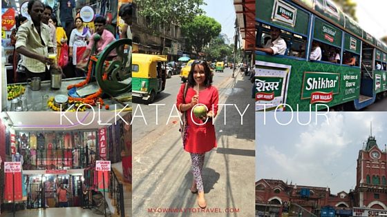 Why Kolkata City Tour is Always Fun [3 Reasons]