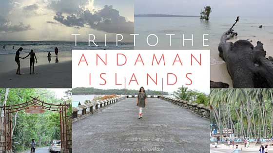 My Trip To The Andaman Islands  [5 Days Itinerary]