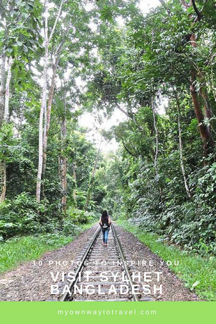 10 Photos To Inspire You To Visit Sylhet Bangladesh - 10 Photos To Inspire You To Visit Sylhet, Bangladesh