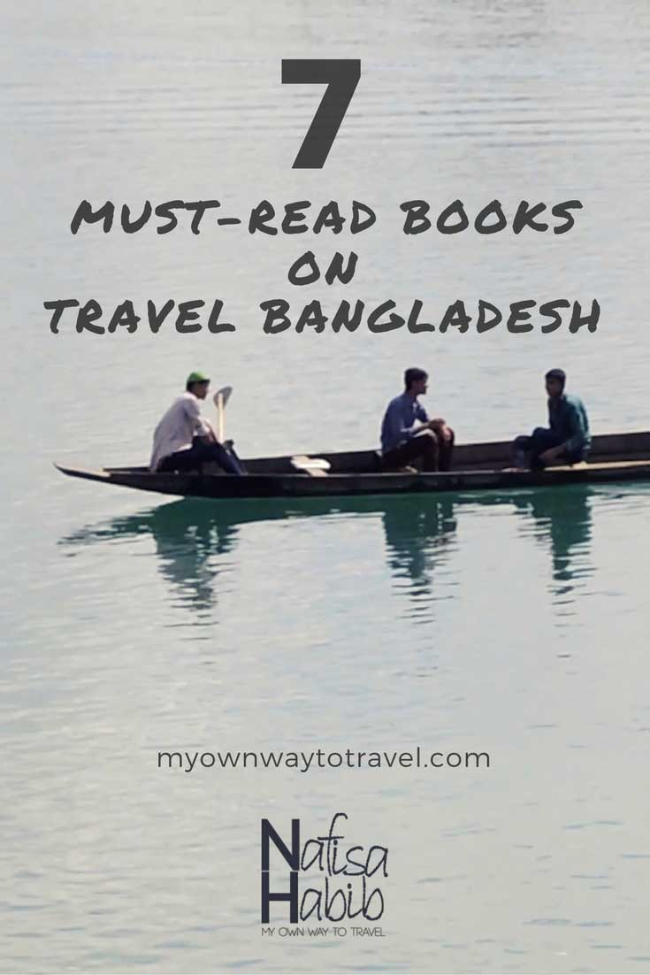 Must Read Travel Books on Bangladesh