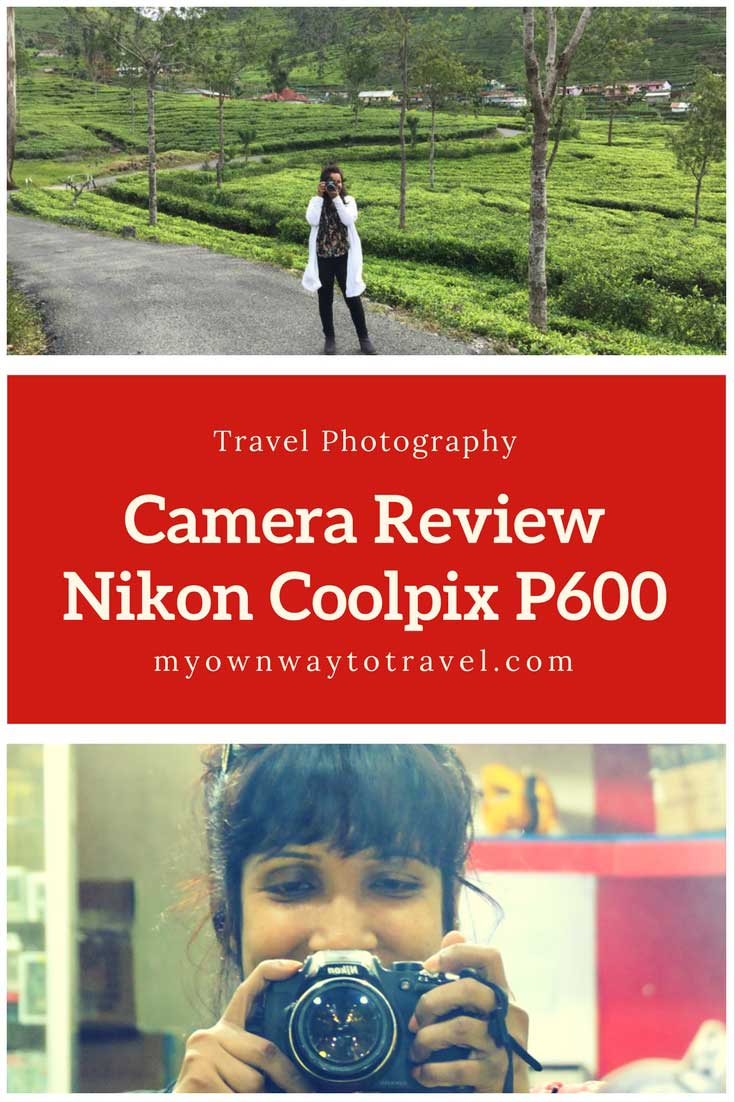 Nikon Coolpix P600 Camera Review