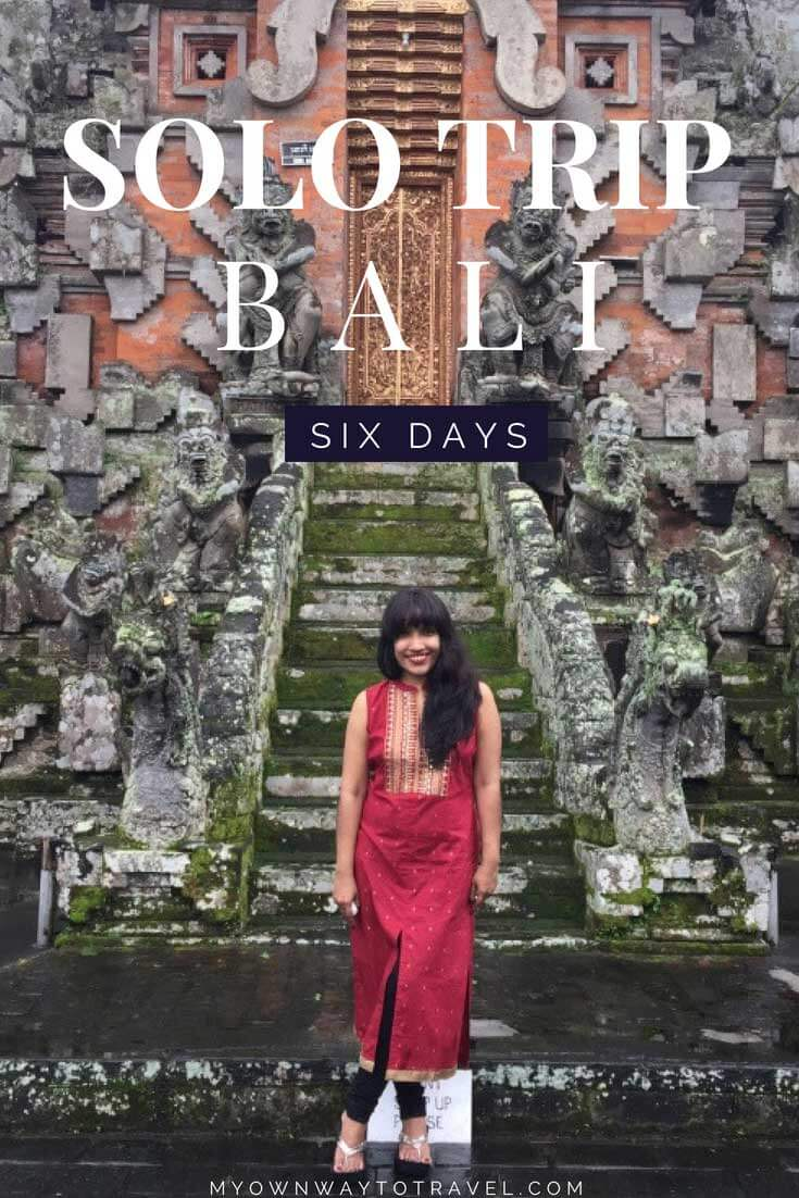 Six Days Solo Trip To Bali