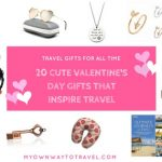 20 Cute Valentine's Day Gifts That Inspire Travel (Travel Gifts For All Time)