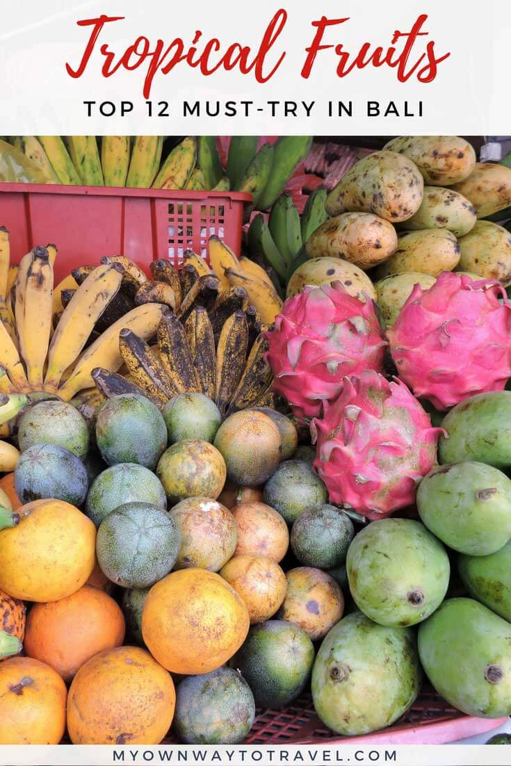 Must-Try Tropical Fruits in Bali