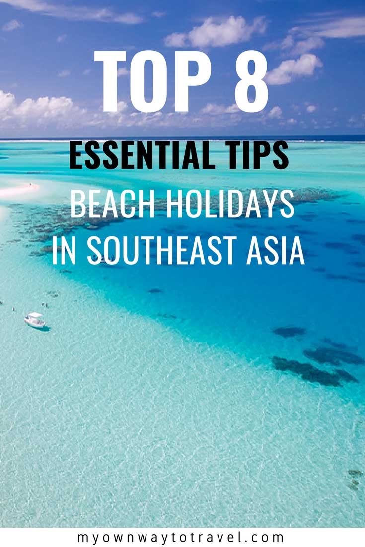 Top Essential Tips on Southeast Asia Beach Holidays