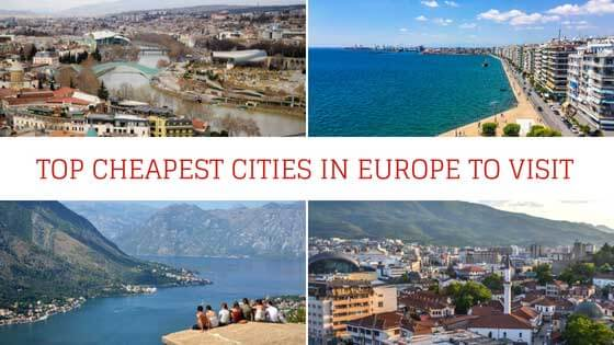 Top Cheapest Cities in Europe to Visit