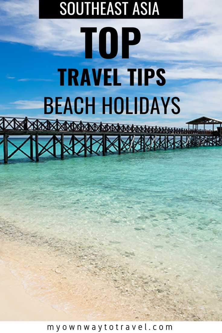 Top Travel-Tips on Southeast Asia Vacation