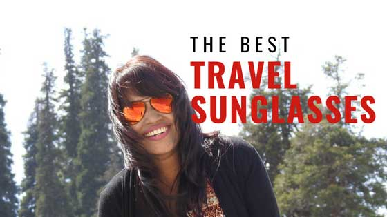 Best Sunglasses for Travel (Stylish & Protective)