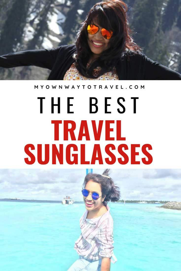 The Best Travel Sunglasses For Women - The best polarized sunglasses to protect eyes from the harmful UV rays and dust