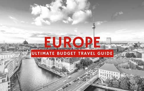 Top Tips on Budget Travel in Europe - Ultimate Budget Travel Guide