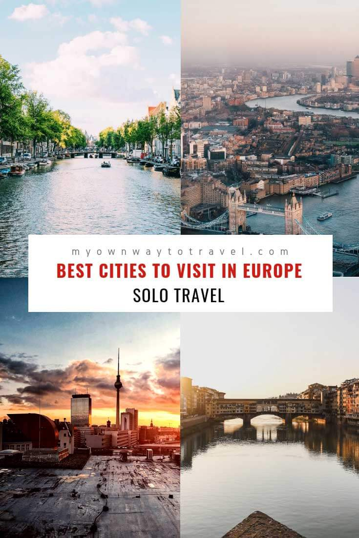 Best Cities For Solo Travelers in Europe
