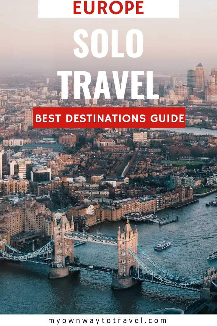 Best Solo Travel Destinations in Europe