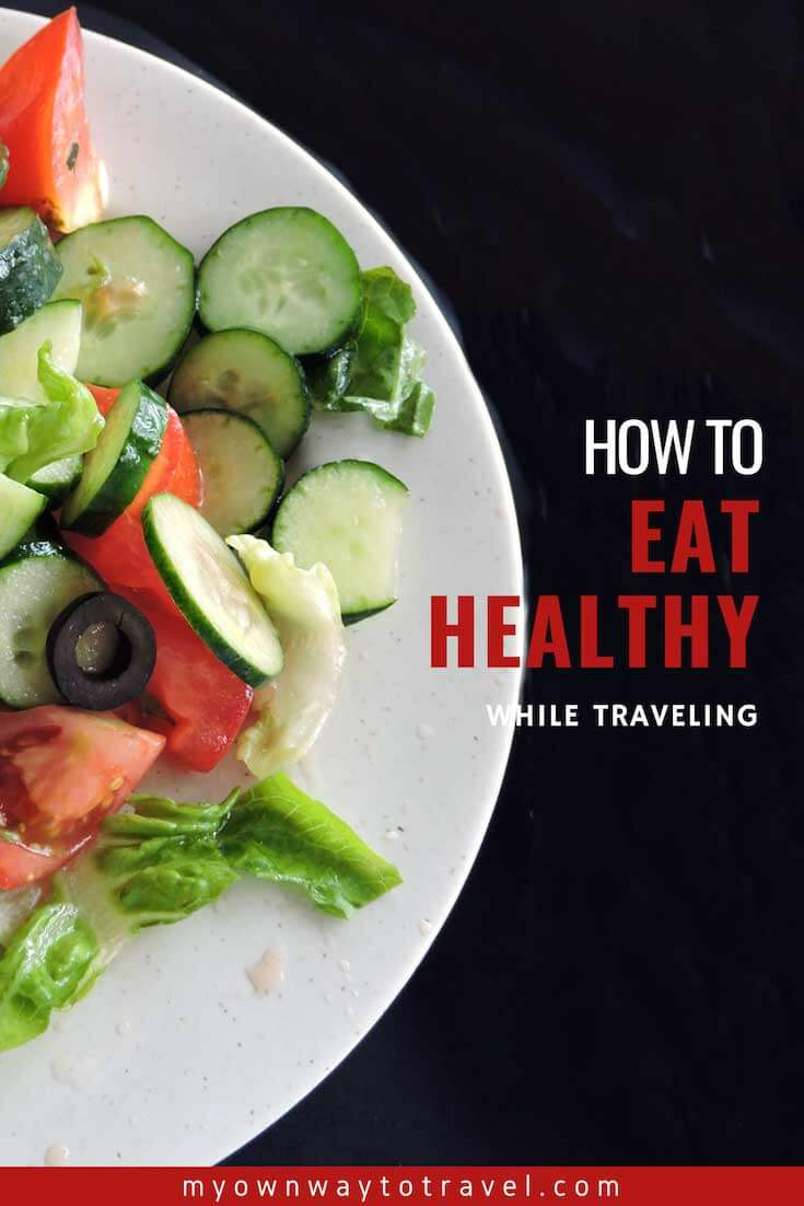 How To Eat Healthy On The Road