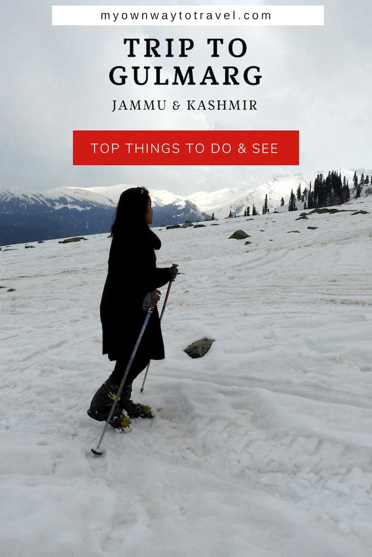 One Day Trip to Gulmarg (Top Things to Do and See)