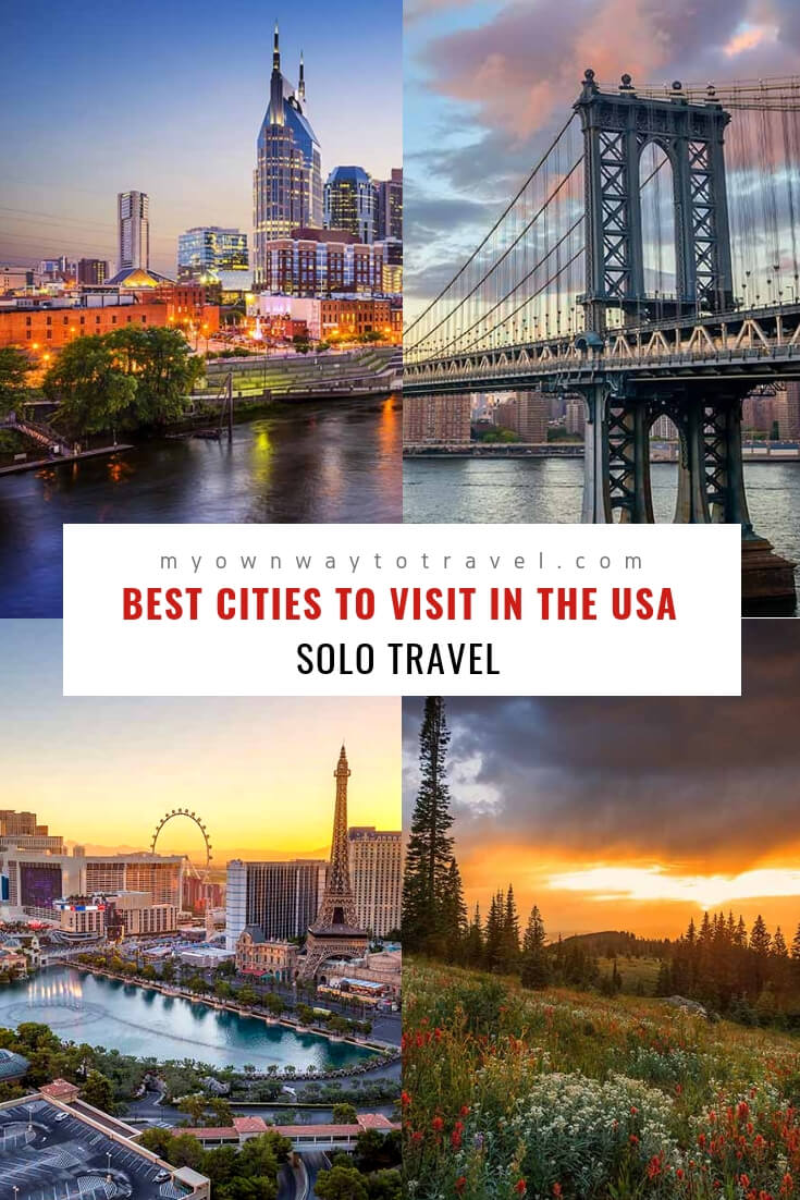 Best Cities For Solo Travelers in the USA
