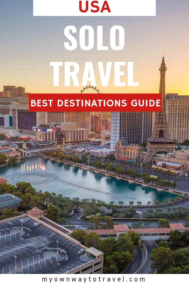 Best Solo Travel Destinations in the USA