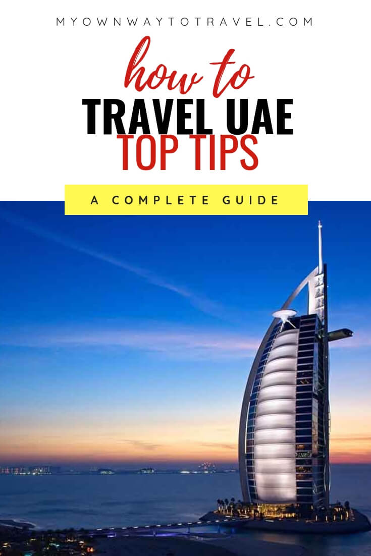Top Travel Tips for Visiting UAE