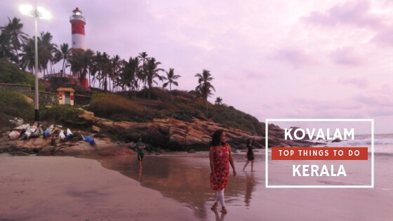 Top Things To Do in Kovalam
