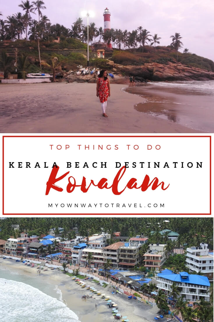 Two Days in Beach Destination Kovalam - Top Things To Do