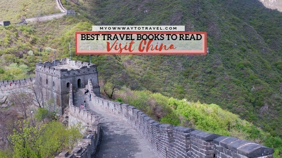 7 Must-Read Travel Books To Visit China
