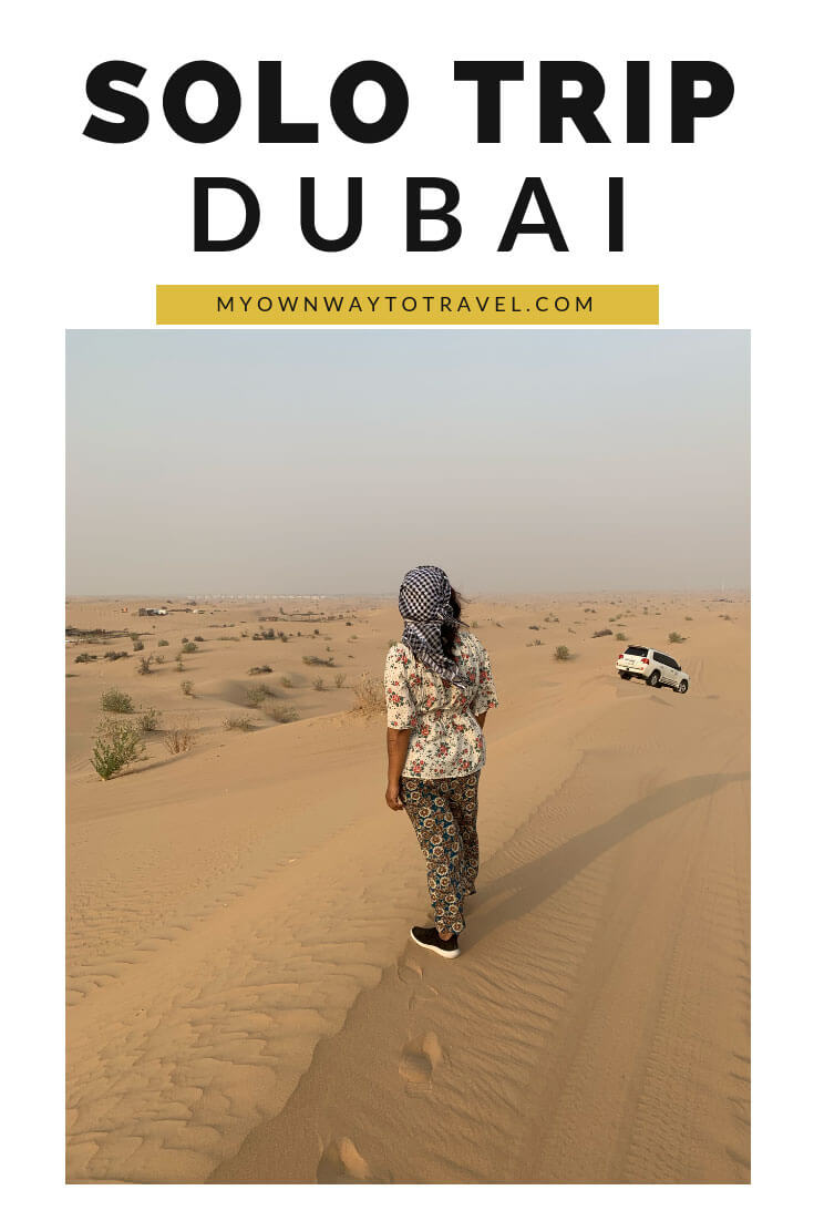 Seven Days Solo Trip To Dubai