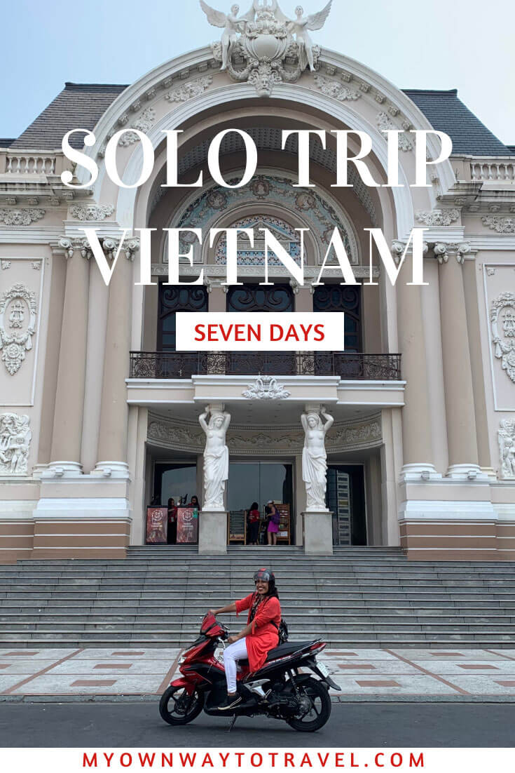 Seven Days Solo Trip To Vietnam