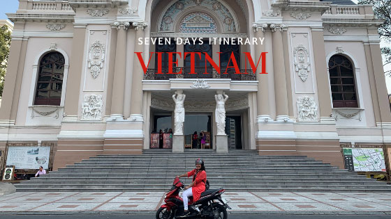 My Solo Trip To Vietnam (Seven Days Itinerary)