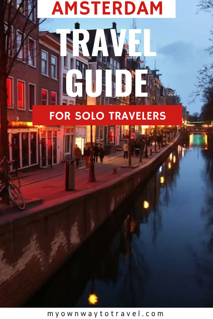 Amsterdam Travel Guide For Solo Travelers