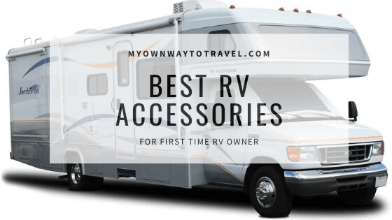 The Ultimate Checklist of Best RV Camping Accessories