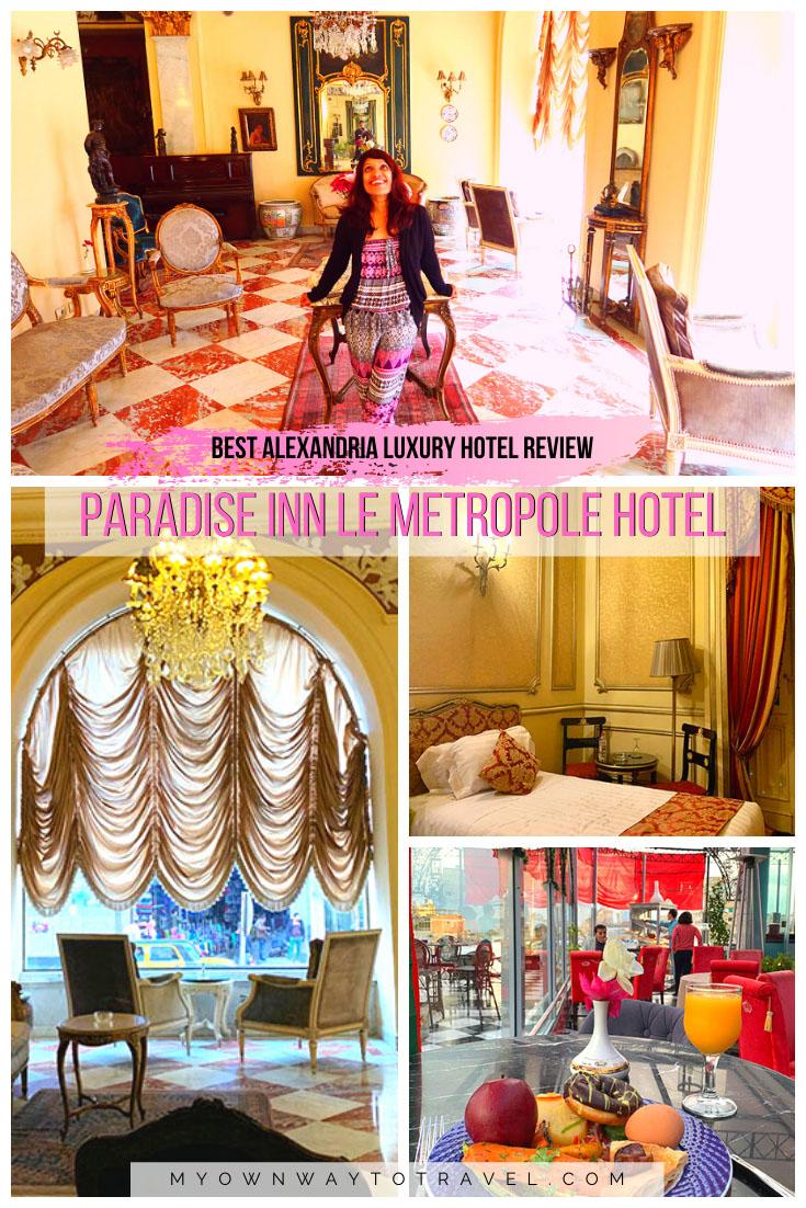 Paradise Inn Le Metropole Hotel Review