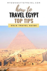 Top tips for traveling alone in Egypt