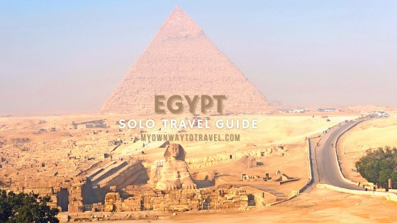 Solo travel guide to Egypt