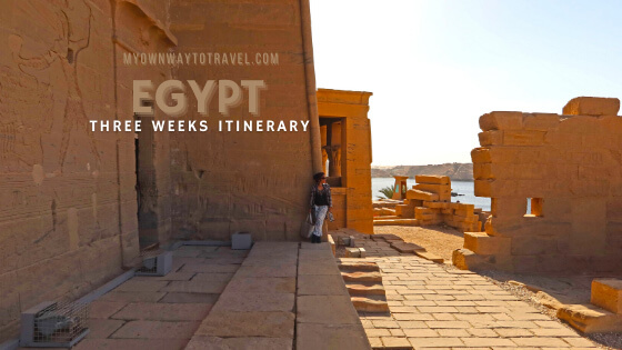 My Solo Trip To Egypt (Three Weeks Itinerary)