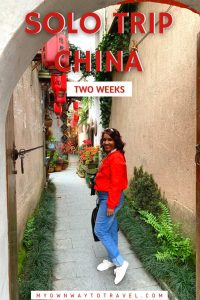 Solo trip to China for two weeks
