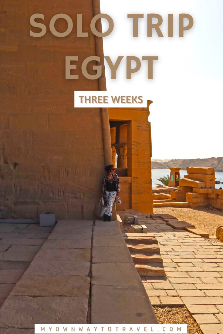Solo trip to Egypt for three weeks
