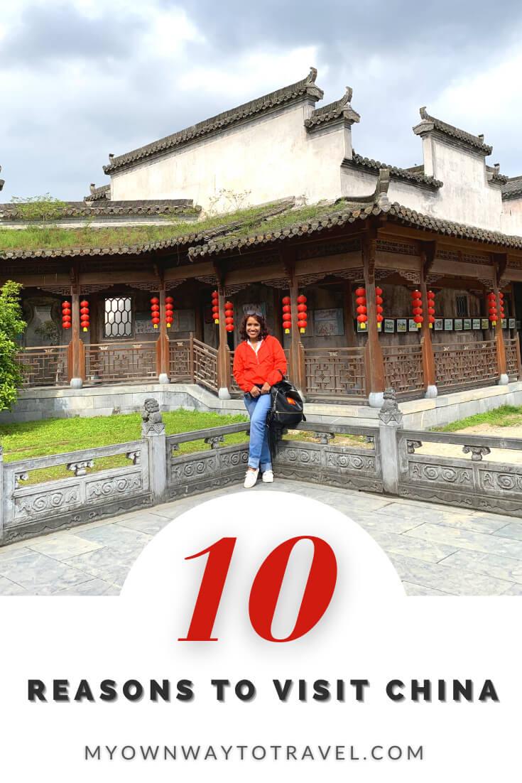 10 Reasons Why You Should Visit China