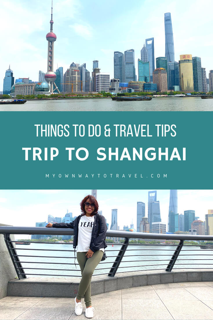 Shanghai Travel Tips and Things To Do